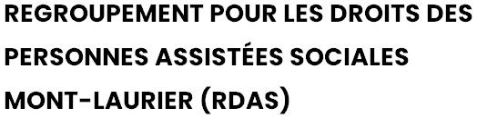 Regroupement pour les droits des personnes assistées sociales Mont-Laurier (RDAS)
